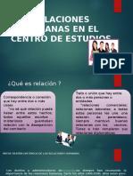 RELACIONES-HUMANAS-EN-EL-CENTRO-DE-ESTUDIOS (1).pptx