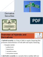 -Hybrid and Derivative Securities
