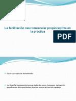 La Facilitación Neuromuscular Propioceptiva en La Practica