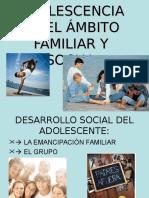 La Adolescencia en El c3a1mbito Familiar y Social