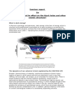 Dark Energy and Its Effect on the Black Holes and Other Cosmic Structure