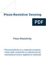 Piezo-Resistive Sensing