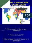 Orígenes y evolución dell Castellano