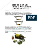 Como Se Usa Un Seleniode o Actuador Electromagnetico