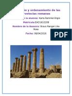 Formación y Ordenamiento de Las Provincias Romanas