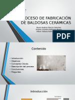 Proceso de Fabricación de Baldosas Cerámicas Final