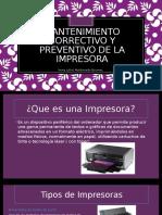 Mantenimiento Correctivo y Preventivo de La Impresora