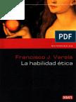 Varela, F. La habilidad ética.pdf