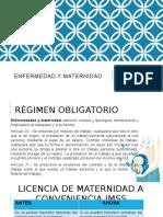 Enfermedades y Maternidad (1)