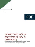 Diseño y Ejecucion de Proyectos TIC Para El Desarrollo