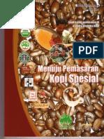 Rantai Distribusi Pemasaran Kopi Di 4 Sentra Kopi di Indonesia
