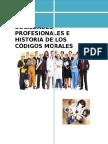 Sociedades Profesionales e Historia de Los Códigos Morales