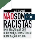 Ali.kamel Não.somos.racistas