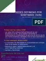 REDES Definidas Por Sowtware (SDN) [Autoguardado]