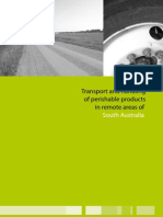 Transport and handling of perishable products inremote areas
