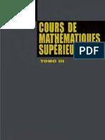 Cours de Mathematique Ssuperieures Tome III