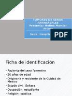 Caso Clinico Tumores de Senos Paranasaless- Molina Marcial Arturo