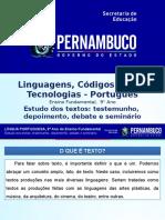 ProfessorAutor%5CLíngua Portuguesa%5CLíngua Portuguesa I 9º Ano I Fundamental%5CEstudo Dos Textos Testemunho, Depoimento, Debate e Seminário