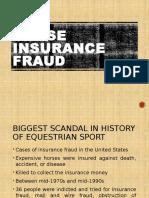 Horse Insurance Fraud