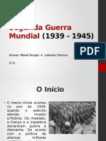 Segunda Guerra Mundial (1939 - 1945)