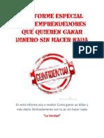 Informe Especial Para Emprendedores Que Quieren Ganar Dinero Sin Hacer Nada