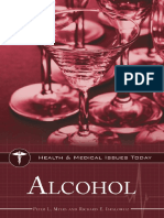 Alcohol [Health, Med. Disorders] - P. Myers, R. Isralowitz (Greenwood, 2011) WW