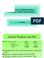 There is No Global Security Without Nuclear Disarmament by Ivo Slaus