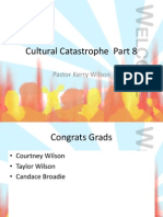 Cultural Catastrophe Part 8