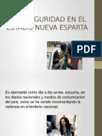 LA INSEGURIDAD EN EL ESTADO NUEVA ESPARTA.pptx