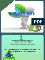 Uso de Material de Provecho Para La Preservación Del Ambiente
