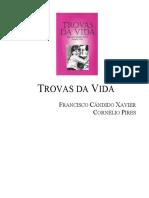 Chico Xavier - Livro 409 - Ano 1999 - Trovas da Vida.pdf