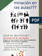 Discriminacion en Nuestras Aulas
