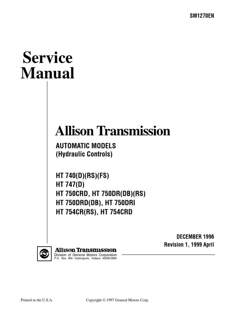 Allison 1000 Clutch Diagram Wiring Fuse Box Transmission Ht 700 Hydr Service Manual Sm1270 199904 Mechanics Rh Scribd Com Schematic Valve Body