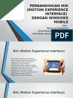 Perbandingan Mxi (Motion Experience Interface) & Windows Mobile