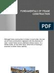 Fundamentals of Frame Construction