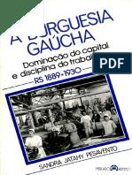 A Burguesua Gaúcha- Dominação Do Capital e Disciplina Do Trabalho- Sandra Jatahy Pesavento.compressed