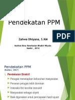 6. Pendekatan PPM 11 April 2014