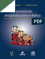Fernando Mayorga, Eduardo Córdova. El Movimiento Antiglobalización en Bolivia. Procesos Globales e Iniciativas Locales en Tiempo de Crisis y Cambio