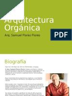 Arquitectura orgánica- Arq. Samuel Flores Flores