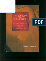 LORRAINE. Irigaray and Deleuze - Experiments in Visceral Philosophy.