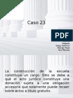 DERECHO CIVIL VI (OBLIGACIONES) - CASO 23
