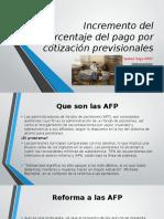 Incremento Del Porcentaje Del Pago Por Cotización Previsionales
