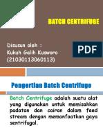 Batch Centrifuge 113 Kukuh