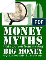 10 Money Myths That May be Keeping you from The Money Your Deserve!