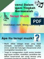 Intervensi Dalam Menangani Tingkah Laku Bermasalah- Terapi Muzik