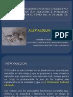 Afectaciones por el Terremoto en Inmuebles Patrimoniales - Lecciones por Aprender - Terremoto 16A Pedernales Ecuador