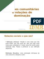 Psi Comunidades IBMR - Aula 3 Relações Comunitárias e Relações de Dominação 2016.2
