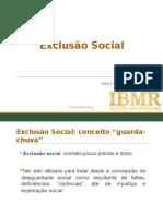 Psi Comunidades IBMR - Aula 4 Exclusão Social 2016.2
