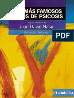 Los Mas Famosos Casos de Psicosis - Juan David Nasio