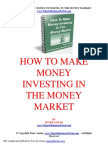 How to Make Money Investing in Money Market